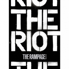 THE RAMPAGE from EXILE TRIBE/THE RIOT(CD+2Blu-ray)