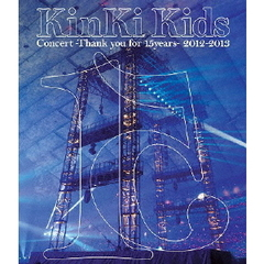 KinKi Kids/KinKi Kids Concert -Thank you for 15years- 2012-2013(Blu-ray Disc)