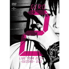 Gero/Live Tour 2014 -SECOND- DVD <初回限定盤>