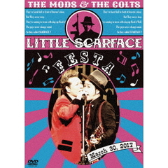 THE MODS、THE COLTS/LITTLE SCARFACE FASTA