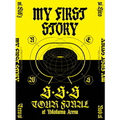 MY FIRST STORY/MY FIRST STORY 「S・S・S TOUR FINAL at Yokohama Arena」(Blu-ray Disc)