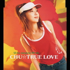 CHU☆TRUE LOVE
