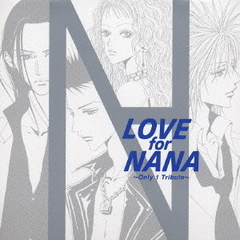 LOVE for NANA~Only 1 Tribute~(TRAPNESTヴァージョン)(通常盤)