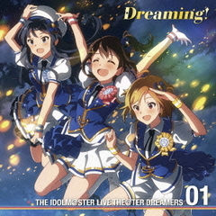 THE IDOLM@STER LIVE THE@TER DREAMERS 01 Dreaming!(初回限定盤)