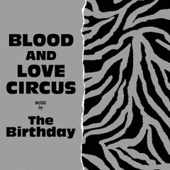 BLOOD AND LOVE CIRCUS(初回限定盤)