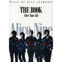 「THE BOOK」-Alice Nine 5th- Piece of 5ive elements Alice Nine