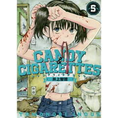 CANDY & CIGARETTES 5