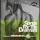 Songs For The Dreamers