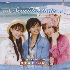 THE IDOLM@STER STATION!!! SECOND TRAVEL ~Seaside Date~