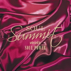 SOUL Summit selected by SOUL POWER