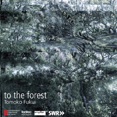 to the forest