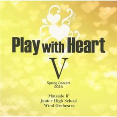 Play with Heart V