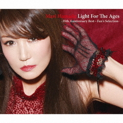 浜田 麻里/Light For The Ages - 35th Anniversary Best ~Fan's Selection -
