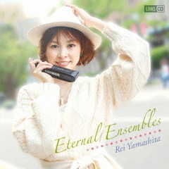 山下伶/Eternal Ensembles