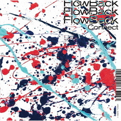 FlowBack/Connect(初回生産限定盤A/CD+Blu-ray)