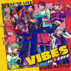 "Paradox Live Stage Battle""VIBES"""