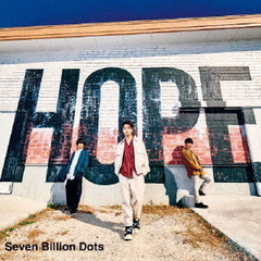 Seven Billion Dots/HOPE