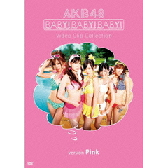 AKB48/Baby! Baby! Baby! Video Clip Collection <Vversion Pink>
