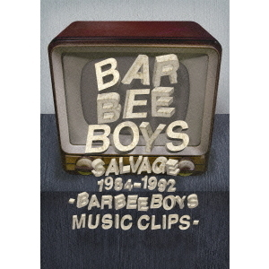 バービーボーイズ/SALVAGE 1984-1992 BARBEE BOYS MUSIC CLIPS