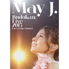 May J./May J. Budokan Live 2015 ~Live to the Future~(仮)<DVD3枚組>