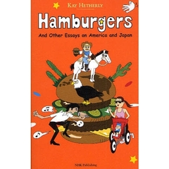 Hamburgers And Other Essays on America and Japan