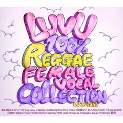 LUV U-100% Female Reggae Collection mixed by DJ K-funk
