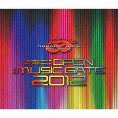 DRAGON GATE OFFICIAL SOUND TRACK OPEN THE MUSIC GATE 2012