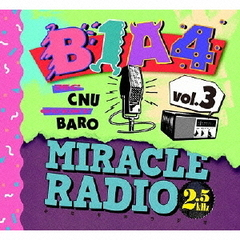 Miracle Radio-2.5kHz-vol.3(完全限定盤)
