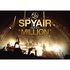 "SPYAIR/SPYAIR TOUR 2013 ""MILLION"""