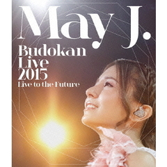 May J./May J. Budokan Live 2015 ~Live to the Future~(仮)(Blu-ray Disc)