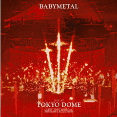 BABYMETAL/LIVE AT TOKYO DOME<2Blu-ray初回限定盤LPサイズジャケット仕様(予定)>(Blu-ray Disc)