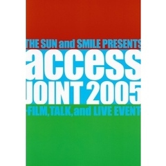 access『access JOINT 2005 -FILM, TALK and LIVE EVENT-』オフィシャル・ツアーパンフレット【デジタル版】