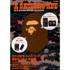 A BATHING APE 2012 AUTUMN/WINTER COLLECTION