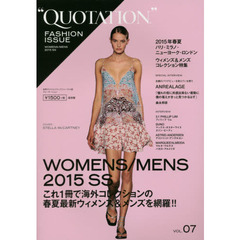 QUOTATION FASHION ISSUE VOL.07 2015 SPRING & SUMMER PARIS,MILAN,NEW YORK,LONDON WOMENS & MENS COLLECTION