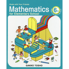 Study with Your Friends Mathematics for Elementary School 6th Grade Separate Volume Bridge to the Junior High School