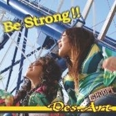 Be Strong!!