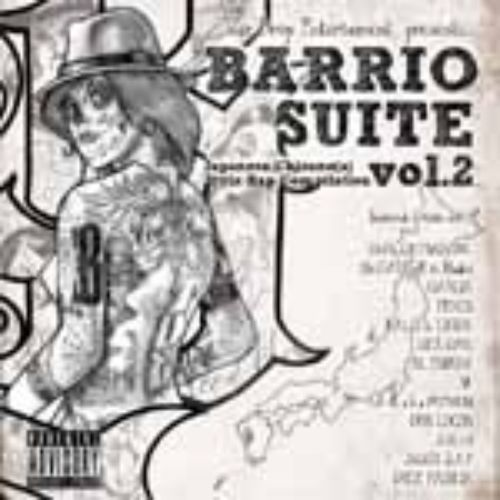 BARRiO SUiTE-JAPANESE CHICANO STYLE VOL.2