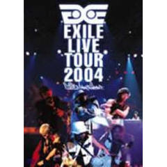 EXILE/EXILE LIVE TOUR 2004 'EXILE ENTERTAINMENT'