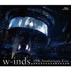 w-inds./w-inds. 15th Anniversary Live(Blu-ray Disc)