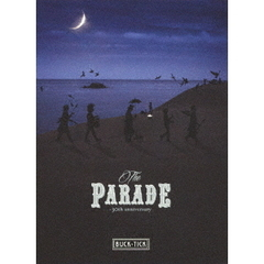 BUCK-TICK/THE PARADE ~30th anniversary~ 完全生産限定版(Blu-ray Disc)