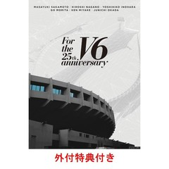 V6/For the 25th anniversary DVD 初回盤 B(外付特典:ステッカー(W148mm×H75mm) )(DVD)