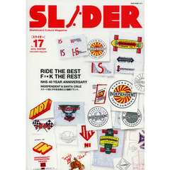 SLIDER(スライダー)Vol.17 (NEKO MOOK) RIDE THE BEST F#★K THE REST+長瀬智也の巻頭コラム