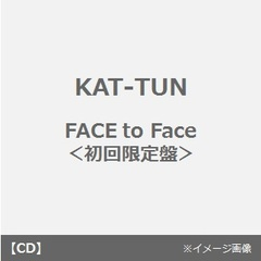 FACE to Face(初回限定盤)