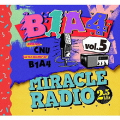 Miracle Radio-2.5kHz-vol.5(完全限定盤)