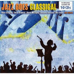 JAZZ GOES CLASSICAL(10枚組)(輸入盤)