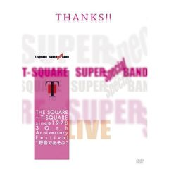 "T-SQUARE SUPER BAND Special/THE SQUARE~T-SQUARE since 1978 30th Anniversary Festival ""野音であそぶ""(Blu-ray Disc)"