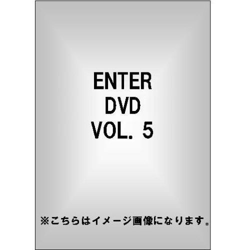 ENTER DVD Vol.5
