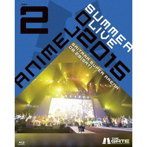 Animelo Summer Live 2015 -THE GATE- 8.29(Blu-ray Disc)