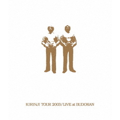 キリンジ/KIRINJI TOUR 2003 LIVE at BUDOKAN(Blu-ray Disc)