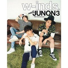 w-inds. meets JUNON 3 -15th Anniversary(セブンネット限定特典付き)